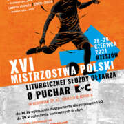 """XVI Mistrzostwa Polski Liturgicznej Służby Ołtarza w Piłce Nożnej o Puchar """"KnC"""""""